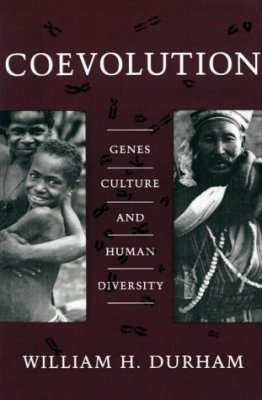 Coevolution: Genes, Culture and Human Diversity