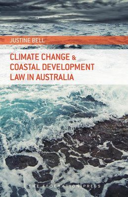 Climate Change and Coastal Development Law in Australia