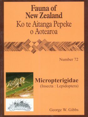 Fauna of New Zealand, No 72: Micropterigidae (Insecta: Lepidoptera)
