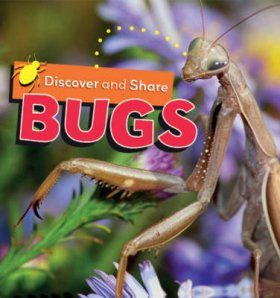 Discover and Share: Bugs