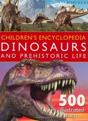 Children's Encyclopedia: Dinosaurs and Prehistoric Life