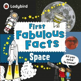 First Fabulous Facts: Space