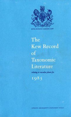 Kew Record of Taxonomic Literature relating to Vascular Plants: 1985