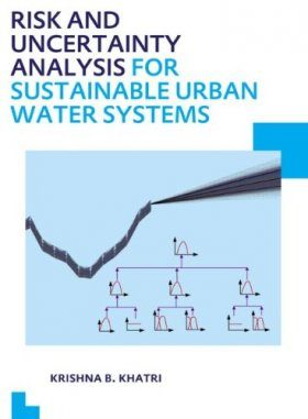Risk and Uncertainty Analysis for Sustainable Urban Water Systems
