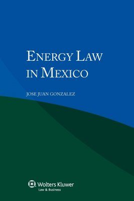 Energy Law in Mexico