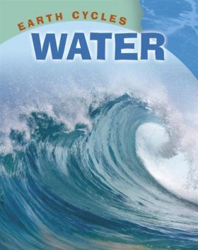 Earth Cycles: Water