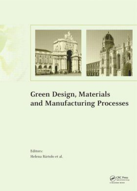 Green Design, Materials and Manufacturing Processes