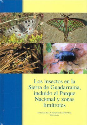Los Insectos en la Sierra de Guadarrama, Incluido el Parque Nacional i Zonas Limítrofes [Insects in the Sierra de Guadarrama, Including the National Park and Bordering Areas]