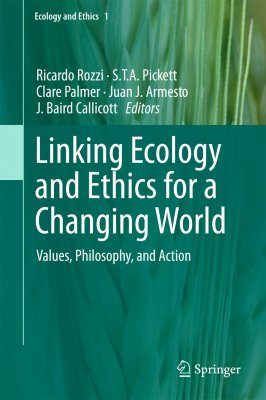 Linking Ecology and Ethics for a Changing World