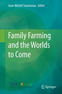 Family Farming and the Worlds to Come