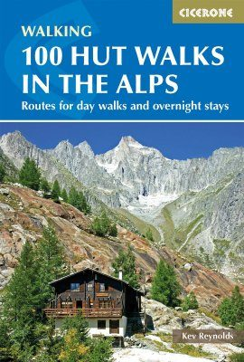 Cicerone Guide: 100 Hut Walks in the Alps