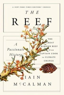 The Reef – A Passionate History