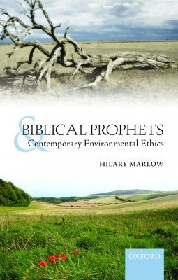 Biblical Prophets and Contemporary Environmental Ethics