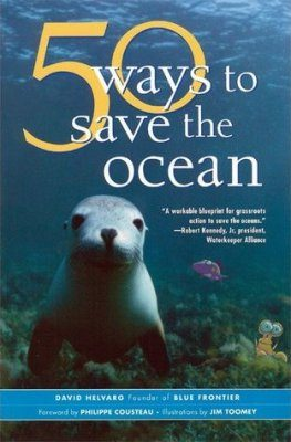 50 Simple Ways to Save the Ocean