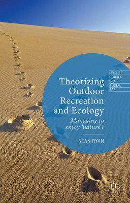 Theorising Outdoor Recreation and Ecology
