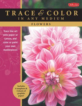 Flowers: Trace Line Art onto Paper or Canvas, and Color or Paint Your Own Masterpieces