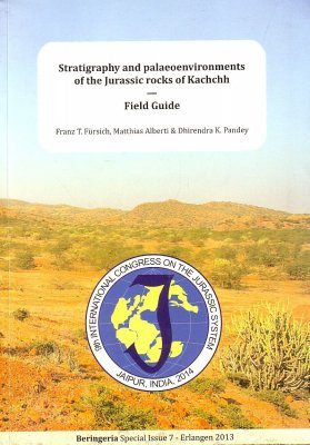 Stratigraphy and Palaeoenvironments of the Jurassic Rocks of Kachchh