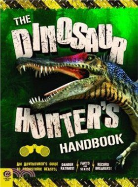 The Dinosaur Hunter's Handbook
