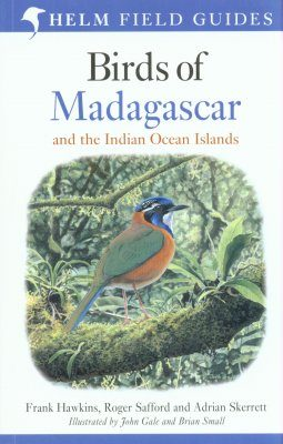 Birds of Madagascar and the Indian Ocean Islands
