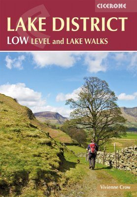 Cicerone Guides: Lake District: Low Level and Lake Walks