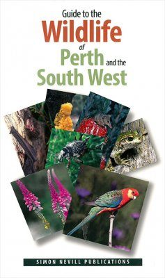 Guide to the Wildlife of Perth and the South West