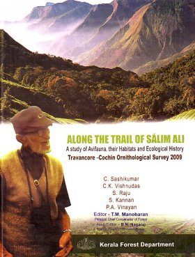 Along the Trail of Sálim Ali - A Study of Avifauna, Their Habitats and Ecological History
