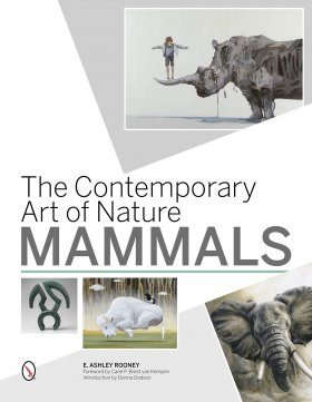 The Contemporary Art of Nature: Mammals
