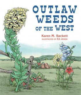 Outlaw Weeds of the West