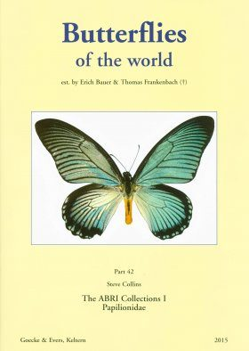 Butterflies of the World, Part 42: The ABRI Collections 1: Papilionidae