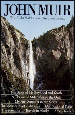 The John Muir Eight Wilderness-Discovery Books