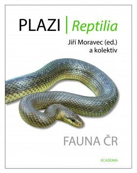 Fauna ČR: Plazi, Reptilia  [Reptile Fauna of the Czech Republic]