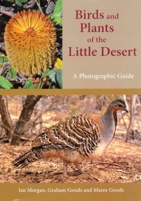 Birds and Plants of the Little Desert