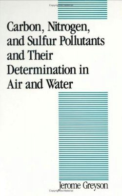 Carbon, Nitrogen, and Sulfur Pollutants and their Determination in Air and Water