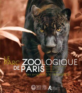 Le Parc Zoologique de Paris [The Zoological Park of Paris]