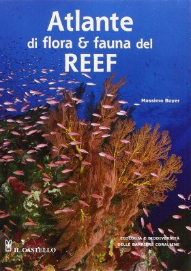 Atlante di Flora e Fauna del Reef [Atlas of Flora and Fauna of the Reef]