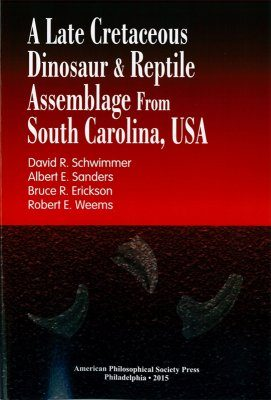 A Late Cretaceous Dinosaur and Reptile Assemblage from South Carolina, USA