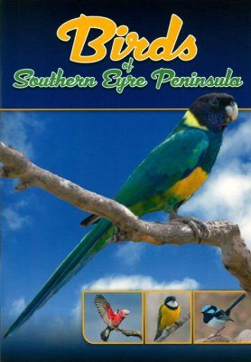 Birds of Southern Eyre Peninsula