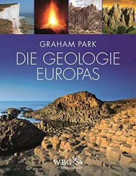Die Geologie Europas [The Making of Europe: A Geological History]