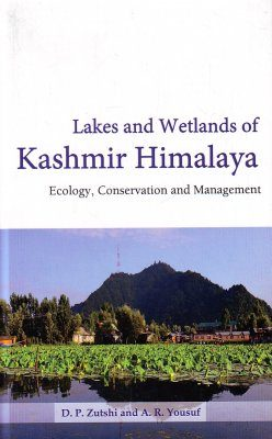 Lakes and Wetlands of Kashmir Himalaya