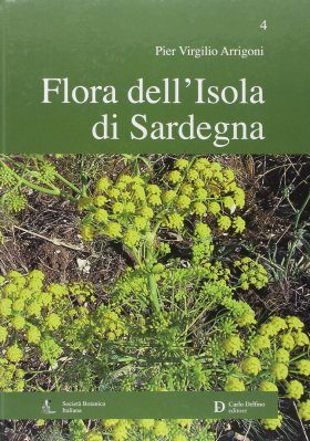 Flora dell'Isola di Sardegna, Volume 4 [Flora of the Island of Sardinia, Volume 4]