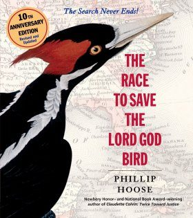 The Race to Save the Lord God Bird (10th Anniversary Edition)