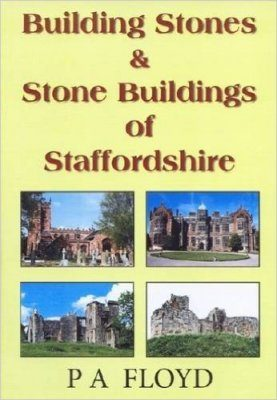 Building Stones & Stone Buildings of Staffordshire