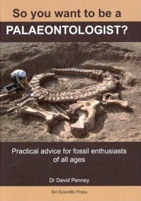 So You Want to Be a Palaeontologist?