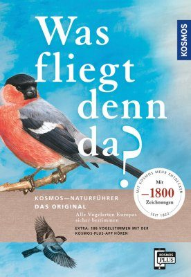 Was Fliegt denn da?: Alle Vogelarten Europas Sicher Bestimmen [What's Flying There? Identifying All European Bird Species]