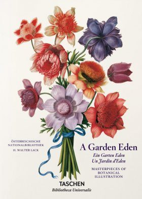 A Garden Eden: Masterpieces of Botanical Illustration [English / French / German]