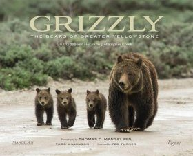 Grizzly: The Bears of Greater Yellowstone