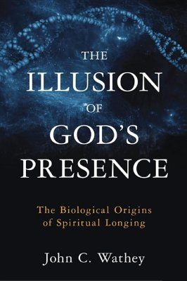 The Illusion of God's Presence