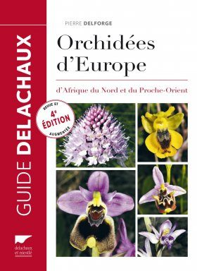 Orchidées d'Europe d'Afrique du Nord et du Proche-Orient [Orchids of Europe, North Africa and the Middle East]
