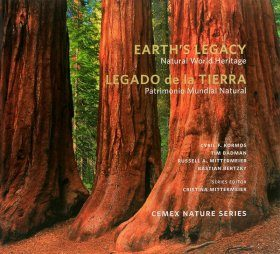 Earth's Legacy: Natural World Heritage / Legado de la Tierra: Patrimonio Mundial Natural