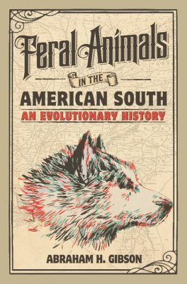 Feral Animals in the American South